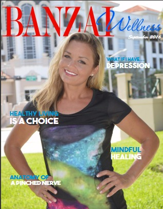 Banzai Wellness Magazine - September 2016 Issue